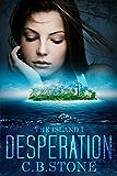 Desperation: YA Books (The Island Book 1)