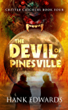 The Devil of Pinesville (Critter Catchers Book 4)