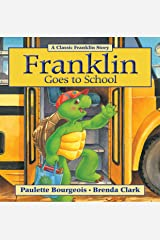 Franklin Goes to School (Classic Franklin Stories Book 9) Kindle Edition