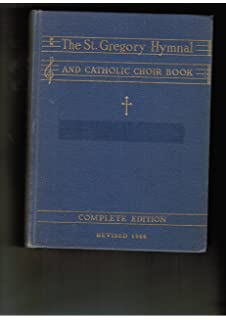 The St  Gregory Hymnal and Catholic Choir Book (primer): Nicola A