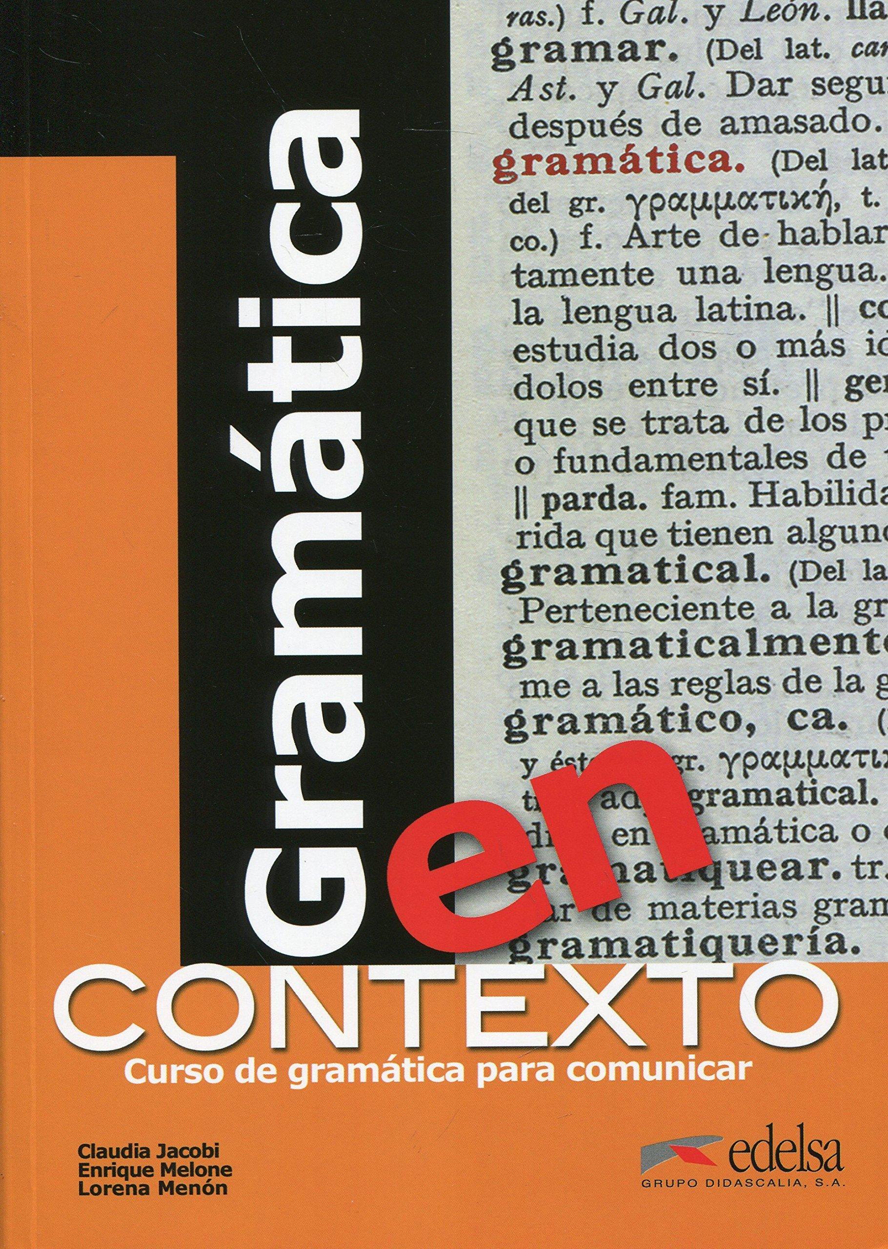 Gramática en contexto (Gramática - Jóvenes Y Adultos - Gramática En Contexto - Nivel A1-B2)