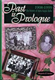 Past is Prologue: The History of Alpha Kappa Alpha (1908-1999)