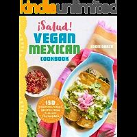 Vegan Mexican Food Book From Eddie Garza