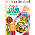 ¡Salud! Vegan Mexican Cookbook: 150 Mouthwatering Recipes from Tamales to Churros