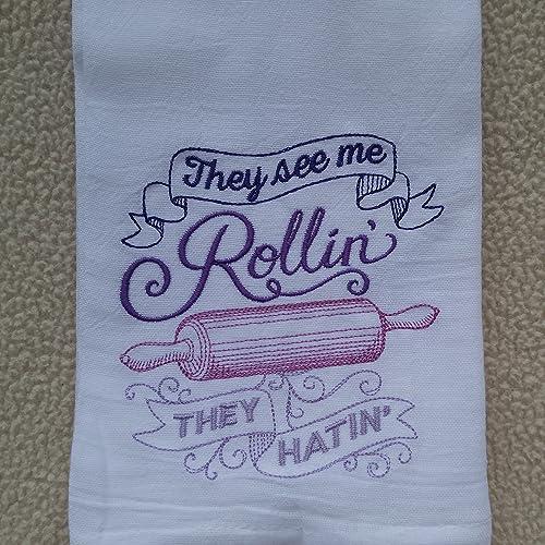 They See Me Rollinu0027 They Hatinu0027 Flour Sack Towel, Tea Towel, Funny