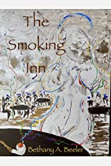 The Smoking Inn: (With A Special Welcome to Lesbians, Trans Folk, and All the Little Creatures) (The Chronicles of Diana Attestesso) Kindle Edition