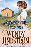 Always and Forever: A Sweet & Clean Historical Romance (Second Chance Brides Book 7)