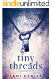 Tiny Threads (Snapdragon Book 1)