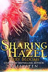 Sharing Hazel: Lick of Fire (Fiery Blooms Book 2) Kindle Edition