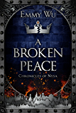 A Broken Peace: Chronicles of Nysa