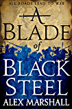 A Blade of Black Steel (The Crimson Empire)
