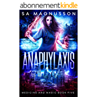 Anaphylaxis (Medicine and Magic Book 5) (English Edition)