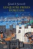 Les quatre frères d'Orléans
