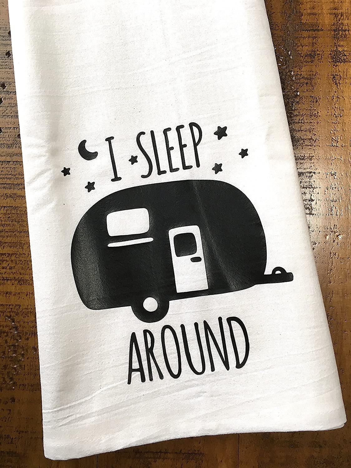 Funny Camper RV Towel - I Sleep Around - Flour Sack Dish Cloth