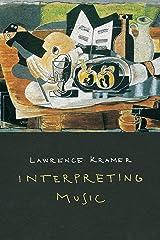Interpreting Music Kindle Edition