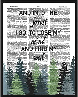 """/""""And into the forest I go to lose my mind and find my soul./""""black vinyl decal"""