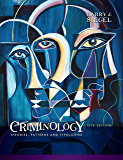 Criminology: Theories, Patterns and Typologies (MindTap Course List)