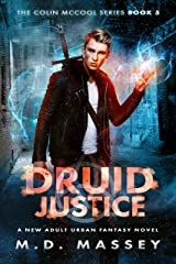 Druid Justice: A New Adult Urban Fantasy Novel (The Colin McCool Paranormal Suspense Series Book 5) Kindle Edition