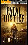 Fatal Justice: Jack Lamburt Vigilante Justice Series 1