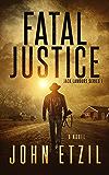 Fatal Justice: Vigilante Justice Series 1 with Jack Lamburt
