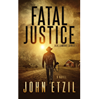 Fatal Justice: Vigilante Justice Thriller Series 1 with Jack Lamburt (English Edition)