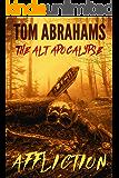 Affliction (The Alt Apocalypse Book 4)