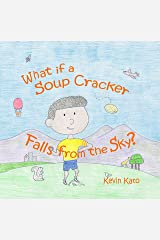 What if a Soup Cracker Falls from the Sky?