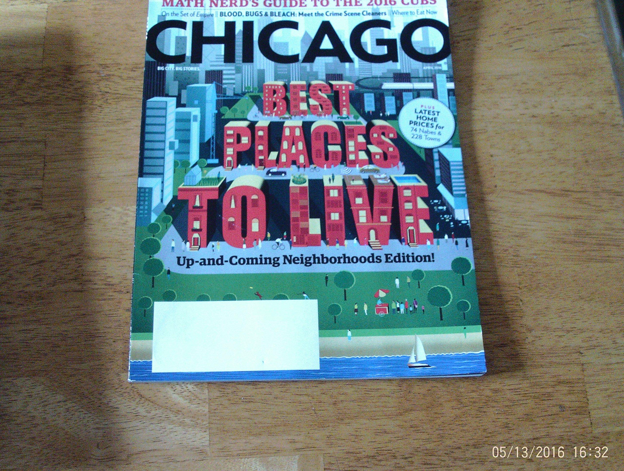 Chicago Magazine April 2016 Best Places to Live ebook