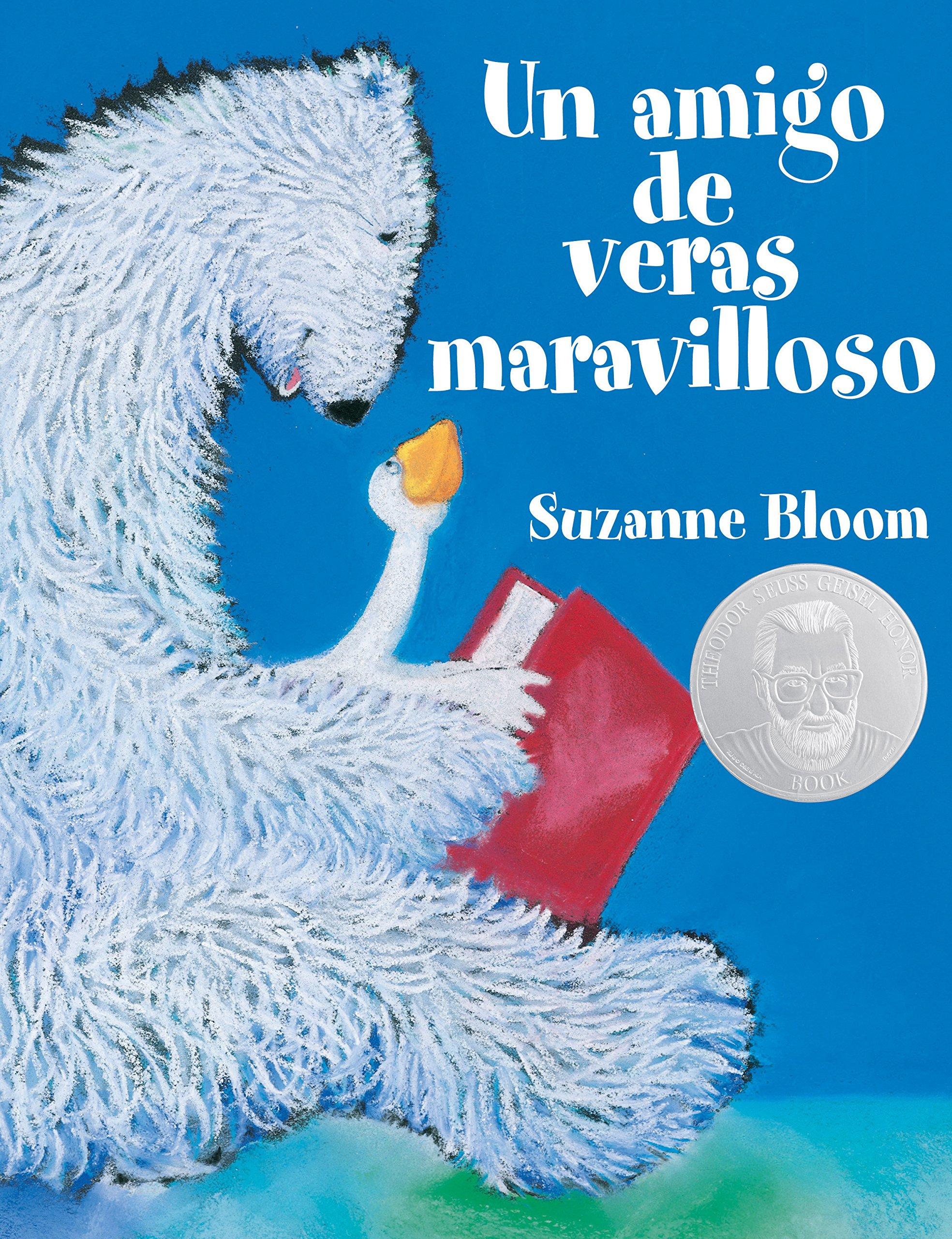 Un amigo de veras maravilloso (A Splendid Friend, Indeed) (Goose and Bear Stories) (Spanish Edition) pdf epub