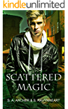 Scattered Magic: Remastered: Novel Version - The Sidhe Urban Fantasy Adventure Series