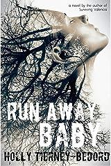 Run Away Baby