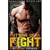 Putting Up A Fight: A Bad Boy Romance