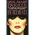 Enticements: A sumptuously sexy blockbuster of murder, secrets and scandal