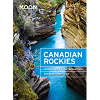 Moon Canadian Rockies: Including Banff & Jasper National Parks (Travel Guide) (English Edition)