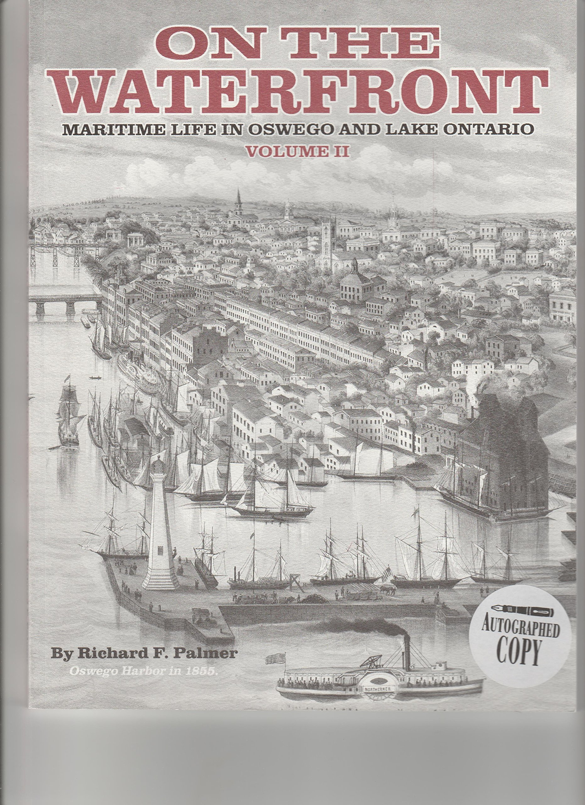 On the Waterfront: Maritime Life in Oswego and Lake Ontario Volume II PDF