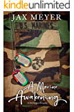 A Marine Awakening: A Dal Segno prequel