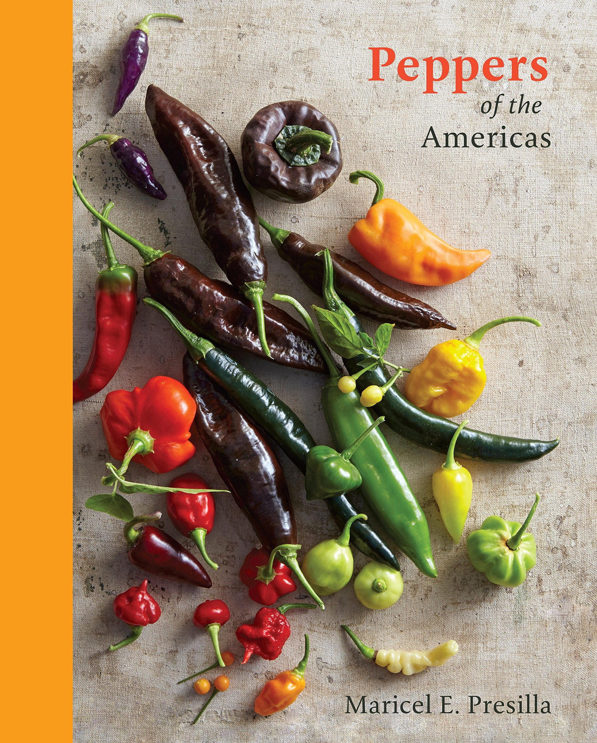 Peppers of the Americas: The Remarkable Capsicums That Forever Changed Flavor pdf