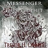 Messenger of the Dark Prophet: The Bowl of Souls, Book 2