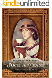 Such a Tease (Meddlin' Madeline Book 2)