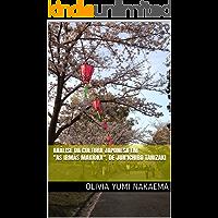 """Análise da Cultura Japonesa em """"As Irmãs Makioka"""", de Jun'Ichiro Tanizaki"""
