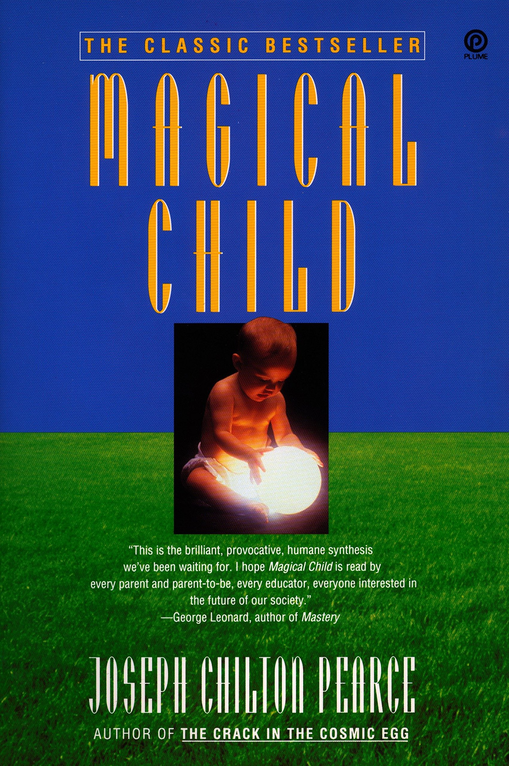 Magical Child: Joseph Chilton Pearce: 9780452267893: Books