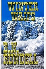 Winter Waifs: Rocky Mountain Saint Kindle Edition