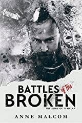 Battles of the Broken (Sons of Templar MC Book Book 6) Kindle Edition