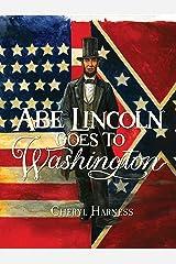 Abe Lincoln Goes to Washington: 1837-1865 Paperback