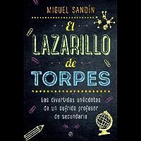 El Lazarillo de Torpes (Fuera de colección) (Spanish Edition)