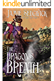 The Dragon's Breath (Aboard the Great Iron Horse Book 3)