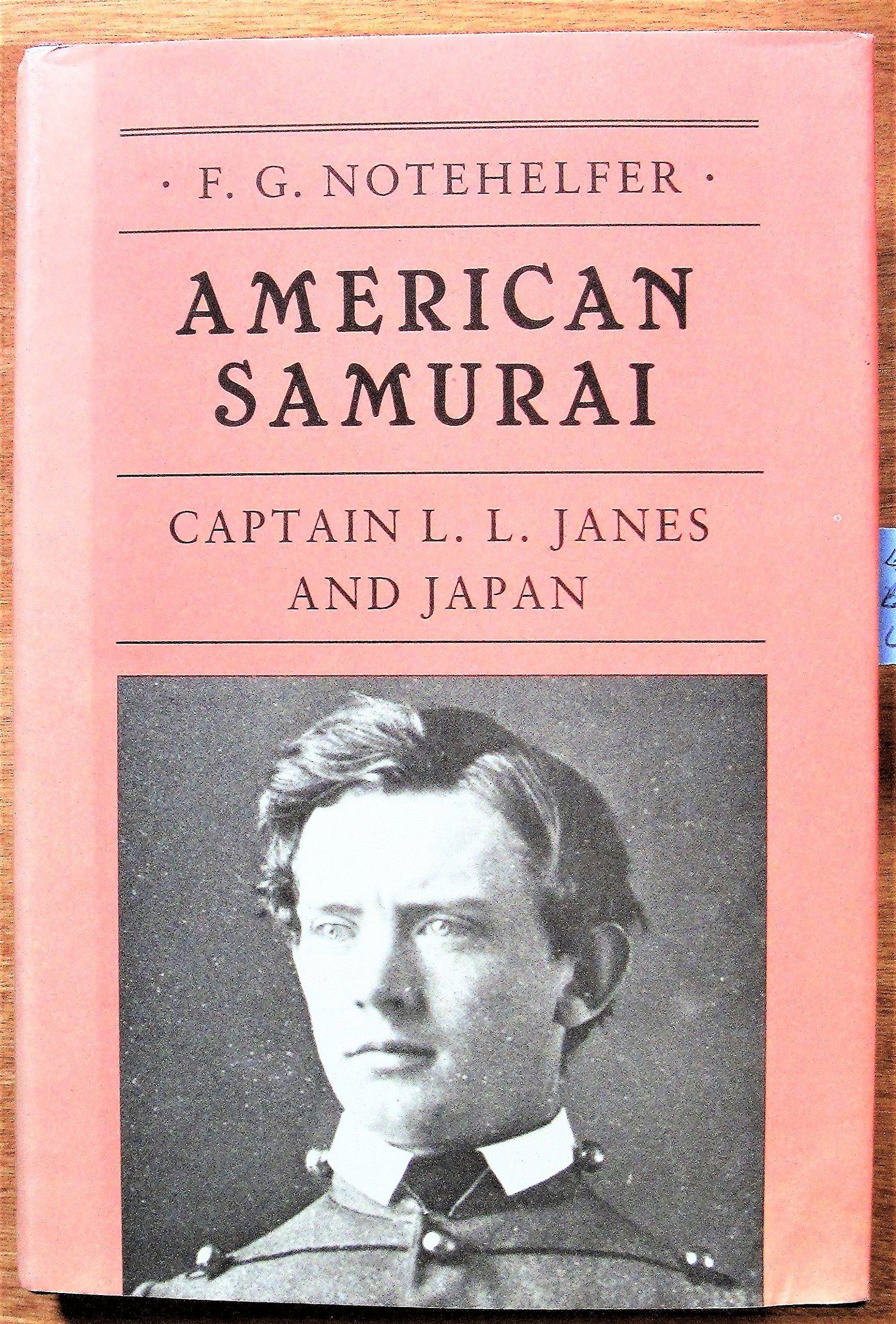 Download American Samurai: Captain L.L. Janes and Japan pdf epub