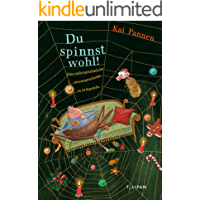 Du spinnst wohl!: Eine außergewöhnliche Adventsgeschichte in 24 Kapiteln (Vorlesebuch)