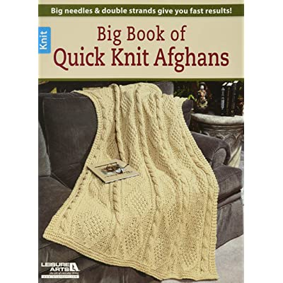 LEISURE ARTS-Big Book of Quick Knit Afghans: Leisure Arts: Home & Kitchen
