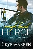 Rough Hard Fierce (English Edition)